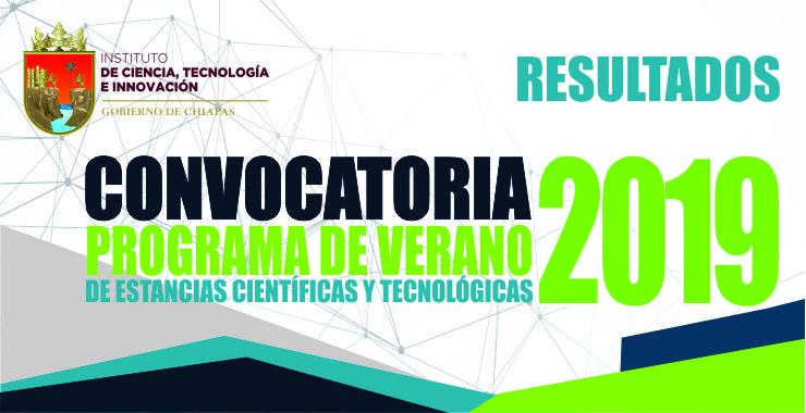 Resultados Estancias de Verano Científico y Tecnológico 2019