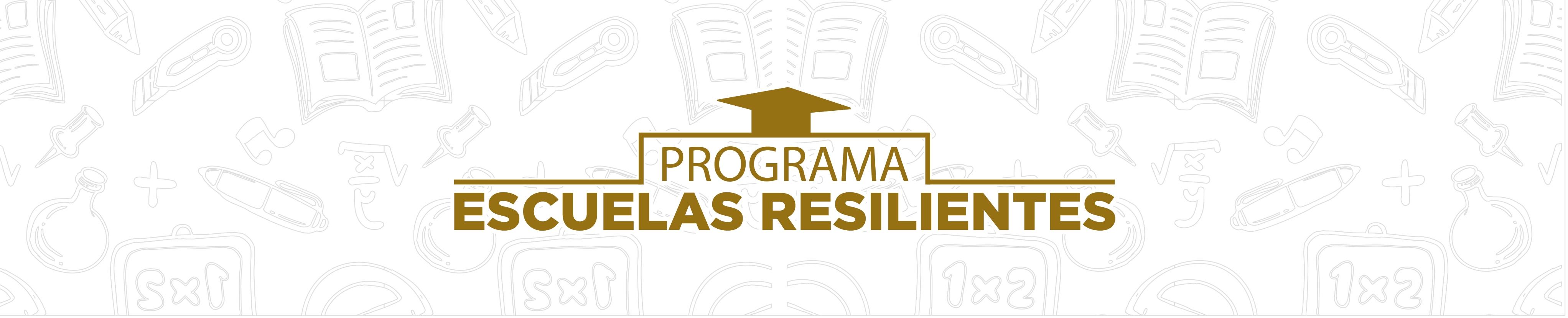 Escuelas Resilientes